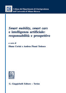 Smart mobility, smart cars e intelligenza artificiale: responsabilità e prospettive.pdf
