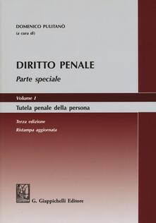 Diritto penale. Parte speciale. Vol. 1: Tutela penale della persona..pdf