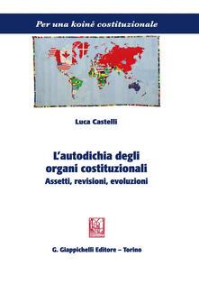 Grandtoureventi.it L' autodichia degli organi costituzionali. Assetti, revisioni, evoluzioni Image