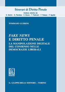 Daddyswing.es Fake news e diritto penale. La manipolazione digitale del consenso nelle democrazie liberali Image