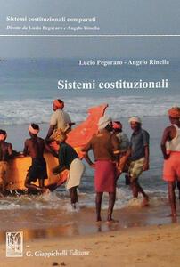 Libro Sistemi costituzionali Lucio Pegoraro Angelo Rinella