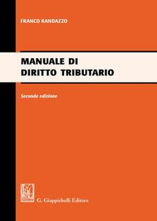 Manuale di diritto tributario - Francesco Randazzo - copertina