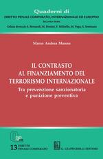Il contrasto al finanziamento del terrorismo internazionale. Tra prevenzione sanzionatoria e punizione preventiva