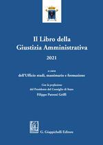 Il libro della giustizia amministrativa 2021