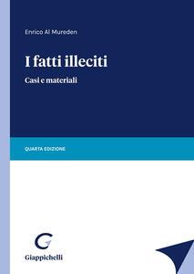 Libro I fatti illeciti. Casi e materiali Enrico Al Mureden
