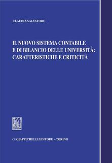 Il nuovo sistema contabile e di bilancio delle università. Caratteristiche e criticità - Claudia Salvatore - ebook