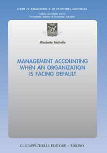 Management accounting when an organization is facing default