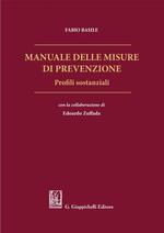 Manuale delle misure di prevenzione. Profili sostanziali