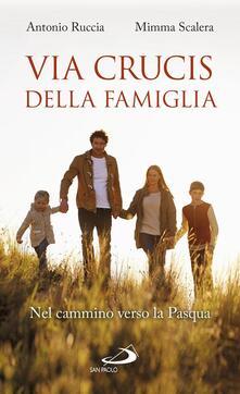 Via Crucis della famiglia. Nel cammino verso la Pasqua.pdf