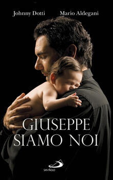 Giuseppe siamo noi.pdf