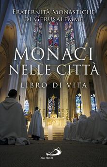 Monaci nelle città. Libro di Vita.pdf