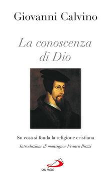 La conoscenza di Dio. Su cosa si fonda la religione cristiana.pdf