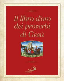 Il libro doro dei proverbi di Gesù.pdf