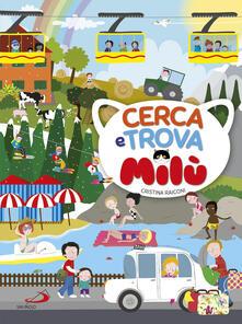 Milanospringparade.it Cerca e trova Milù. Ediz. illustrata Image