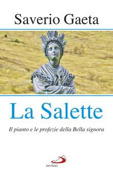 Nordestcaffeisola.it La Salette. Il pianto e le profezie della Bella signora Image
