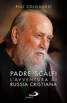 Padre Scalfi. Lavventura di Russia cristiana.pdf