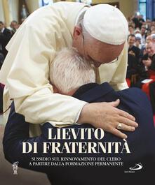 Ipabsantonioabatetrino.it Lievito di fraternità. Sussidio sul rinnovamento del clero a partire dalla formazione permanente Image
