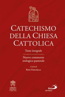 Lpgcsostenible.es Catechismo della Chiesa cattolica. Testo integrale. Nuovo commento teologico-pastorale Image