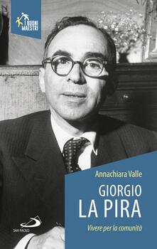 Giorgio La Pira. Vivere per la comunità.pdf