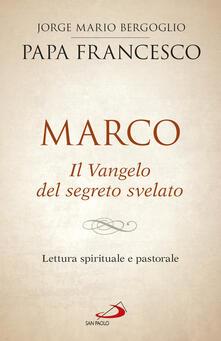 Aboutschuster.de Marco. Il vangelo del segreto svelato. Lettura spirituale e pastorale Image