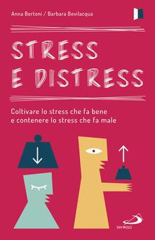 Winniearcher.com Stress e distress. Coltivare lo stress che fa bene e contenere lo stress che fa male Image