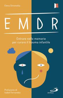 Lpgcsostenible.es EMDR. Entrare nelle memorie per curare il trauma infantile Image