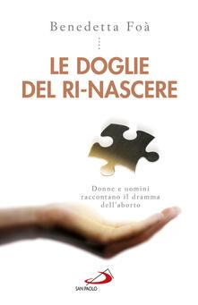 Daddyswing.es Le doglie del ri-nascere. Donne e uomini raccontano il dramma dell'aborto Image