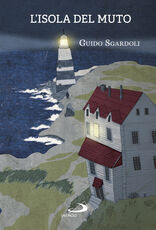Libro L' isola del Muto Guido Sgardoli
