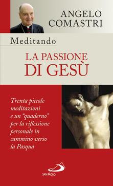 Daddyswing.es Meditando la passione di Gesù. Trenta piccole meditazioni e un «quaderno» per la riflessione personale Image