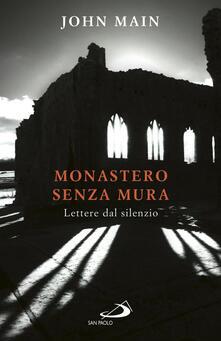 Criticalwinenotav.it Monastero senza mura. Lettere dal silenzio Image