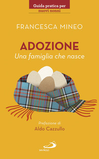 Adozione. Una famiglia che nasce - Mineo Francesca - wuz.it