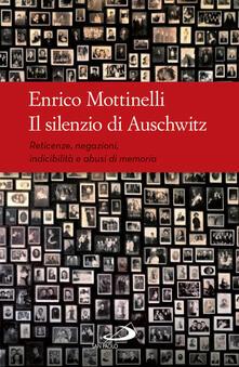 Tegliowinterrun.it Il silenzio di Auschwitz. Reticenze, negazioni, indicibilità e abusi di memoria Image