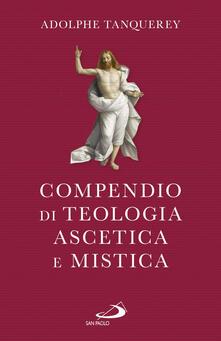 Compendio di teologia ascetica e mistica.pdf