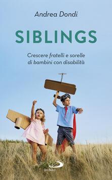 Listadelpopolo.it Siblings. Crescere fratelli e sorelle di bambini con disabilità Image