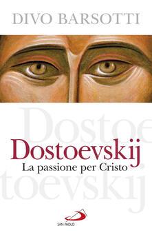 Grandtoureventi.it Dostoevskij. La passione per Cristo Image