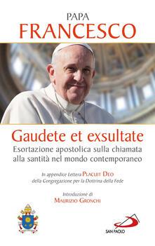 Gaudete et exsultate. Esortazione apostolica sulla chiamata alla santità nel mondo contemporaneo. In appendice Lettera Placuit Deo.pdf