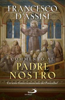 Librisulladiversita.it Commento al Padre Nostro. Un testo finora sconosciuto del Poverello? Image