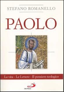 Listadelpopolo.it Paolo. La vita. Le Lettere. Il pensiero teologico Image