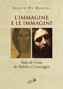 Lpgcsostenible.es L' immagine e le immagini. Volti di Cristo da Rublëv a Caravaggio Image