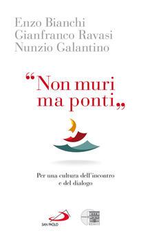 Letterarioprimopiano.it «Non muri ma ponti». Per una cultura dell'incontro e del dialogo Image