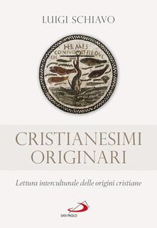 Equilibrifestival.it Cristianesimi originari. Lettura interculturale delle origini cristiane Image
