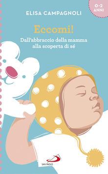 Eccomi! Dallabbraccio della mamma alla scoperta di sé.pdf