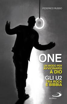 One. Un modo per avvicinarsi a Dio. Gli U2 tra rock e Bibbia.pdf