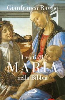 I volti di Maria nella Bibbia. Trentuno «icone» bibliche.pdf