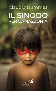 Osteriacasadimare.it Il Sinodo per l'Amazzonia. Nuovi cammini per la Chiesa e per una ecologia integrale Image