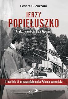 Antondemarirreguera.es Jerzy Popieluszko. Il martirio di un sacerdote nella Polonia comunista Image