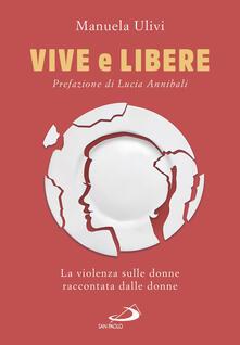 Listadelpopolo.it Vive e libere. La violenza sulle donne raccontata dalle donne Image