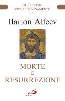 Vitalitart.it Morte e resurrezione. Gesù Cristo. Vita e insegnamento Image