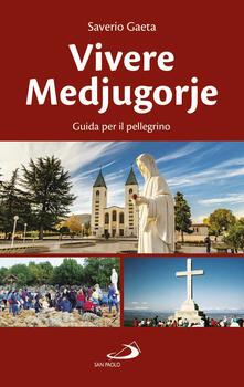 Camfeed.it Vivere Medjugorje. Guida per il pellegrino Image