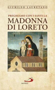 Winniearcher.com Preghiamo con i santi la Madonna di Loreto. Giubileo Lauretano Image